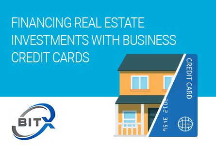 Financing Real Estate Investments with Business Credit Cards