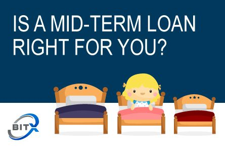 Mid-Term Loan