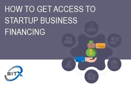 How To Get Startup Business Financing