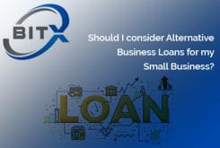 Should I Consider Alternative Business Loans for My Small Business?