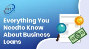 everything about business loans