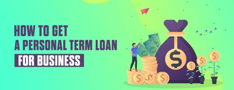 Personal Loans for Business