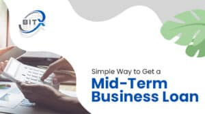 Mid-Term Business Loan