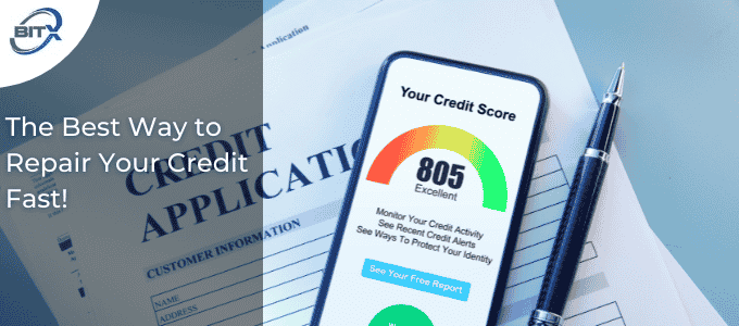 The Best Way to Repair Your Credit Fast